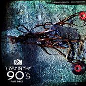 Play & Download Lost In The 90's, Vol. 3 by Various Artists | Napster