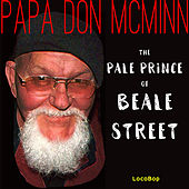 Play & Download Pale Prince of Beale Street by Papa Don McMinn | Napster
