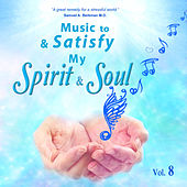Music to Satisfy My Spirit and Soul by David & The High Spirit