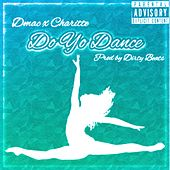 Do Yo Dance (feat. Charitte) by D Mac