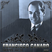 Play & Download Inéditos, Vol. 30 by Francisco Canaro | Napster