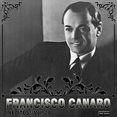 Play & Download Inéditos, Vol. 28 by Francisco Canaro | Napster