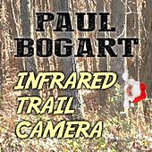Infrared Trail Camera by Paul Bogart