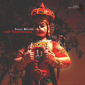 India Divine: Cafe Hanumana (Qaxt New Sounds) by Various Artists