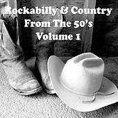 Play & Download Rockabilly & Country from the 50's Vol. 1 by Various Artists | Napster