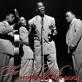 Play & Download Stomping At The Savoy by The Ink Spots | Napster