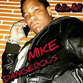 Callin' Me by Mike Dangerous