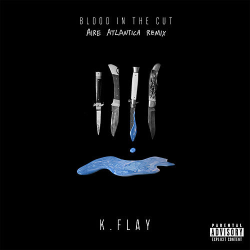 Play & Download Blood In The Cut by K.Flay | Napster