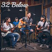 EP Sessions by 32 Below