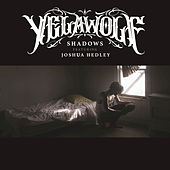 Shadows by YelaWolf