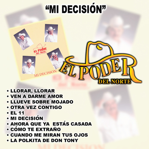 Play & Download Mi Decisión by El Poder Del Norte | Napster
