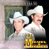 Play & Download Sabiendo Quién Era Yo by Miguel Y Miguel | Napster