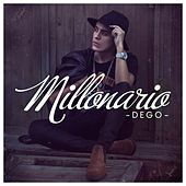 Play & Download Millonario by Dego | Napster
