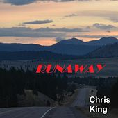 Play & Download Runaway by Chris King | Napster