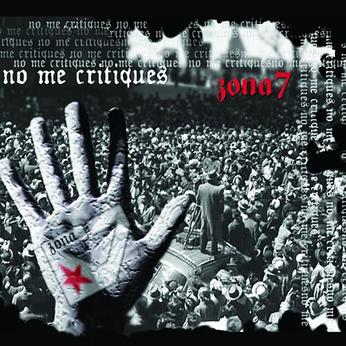 Play & Download No Me Critiques by Zona 7 | Napster