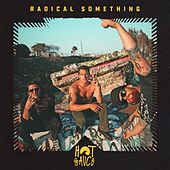 Hot Sauce by Radical Something
