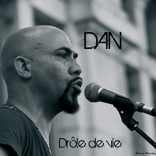 Play & Download Drôle de vie by Dan | Napster