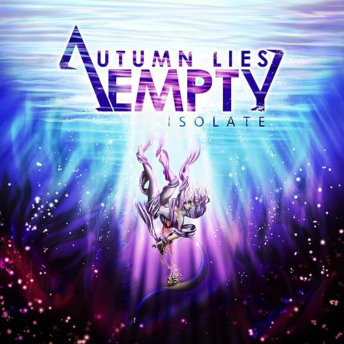 Isolate by Autumn Lies Empty