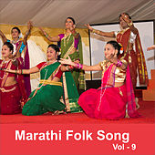 Play & Download Marathi Folk Song, Vol. 9 by Various Artists | Napster