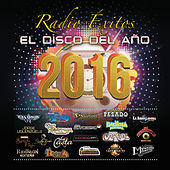 Radio Éxitos El Disco Del Año 2016 von Various Artists