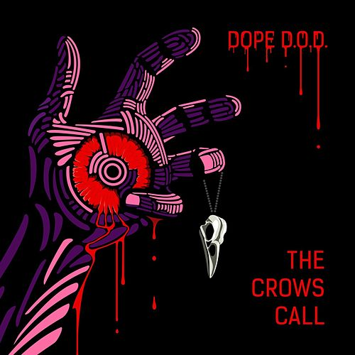 The Crows Call de Dope D.O.D.