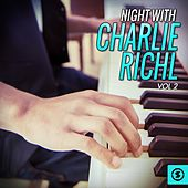 Night With Charlie Rich, Vol. 2 by Charlie Rich