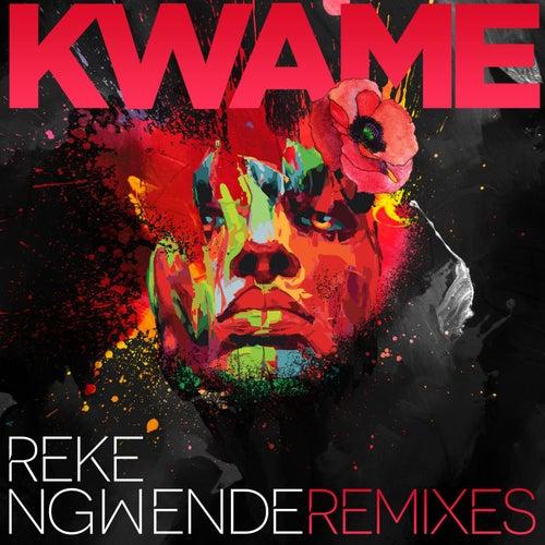 Reke Ngwende (Saint Evo Remix) [feat. Delpha] by Kwame