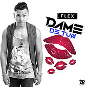 Play & Download Dame de tus besos by Flex | Napster