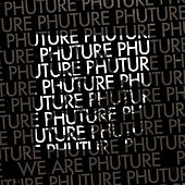 Play & Download We Are Phuture by Phuture | Napster