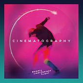 Play & Download Cinematography by Bright Light Bright Light | Napster