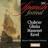 Play & Download Spanish Festival: Chabrier, Glinka, Massenet & Ravel by Moscow Philharmonic Orchestra | Napster