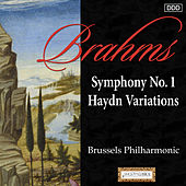 Play & Download Brahms: Symphony No. 1 - Haydn Variations by Brussels Philharmonic | Napster