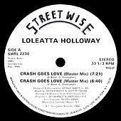 Play & Download Crash Goes Love by Loleatta Holloway | Napster