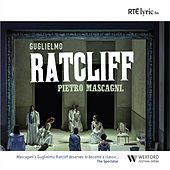 Play & Download Guglielmo Ratcliff by Pietro Mascagni | Napster