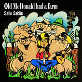 Old Mcdonald Had a Farm by Salle Sahlin