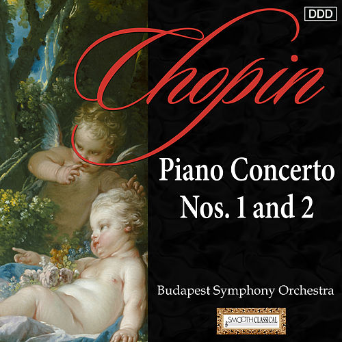 Play & Download Chopin: Piano Concertos Nos. 1 and 2 by Istvan Szekely | Napster