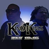 Play & Download Rev 19:16 by King Of Kings | Napster