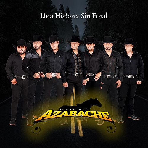 Play & Download Una Historia Sin Final by Conjunto Azabache | Napster