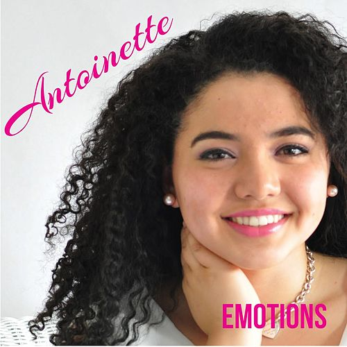 Play & Download Emotions by Antoinette | Napster