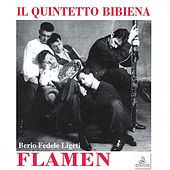 Play & Download Il Quintetto Bibiena: Flamen by Quintetto Bibiena | Napster