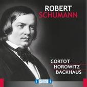Robert Schumann: Cortot, Horowitz, Backhaus by Various Artists