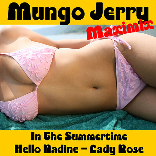 Play & Download Maximix by Mungo Jerry | Napster