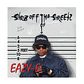 Play & Download Str8 off Tha Streetz of Muthaphu**kin Compton by Eazy-E | Napster