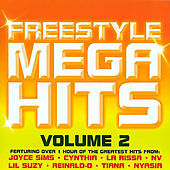 Freestyle Mega Hits Vol. 2 by Various Artists