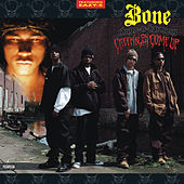 Creepin on Ah Come Up by Bone Thugs-N-Harmony