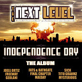 The Next Level Independence Day - The Album by Various Artists