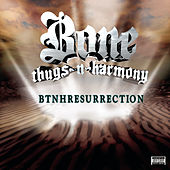 Btnhresurrection by Bone Thugs-N-Harmony