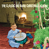 The Classic Big Band Christmas Album by Various Artists