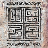 Play & Download Cartilha dos Maldizentes (Dirty Skank Beats Remix) by Maze | Napster