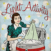 Play & Download Light Activity: Music to Wash Dishes By by Various Artists | Napster